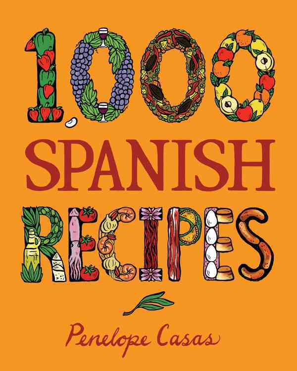 1,000 Spanish Recipes By Casas, Penelope