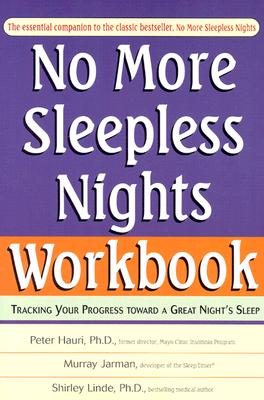 No More Sleepless Nights By Hauri, Peter/ Jarman, Murray/ Linde, Shirley