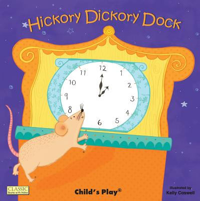 Hickory Dickory Dock By Caswell, Kelly/ Caswell, Kelly (ILT)